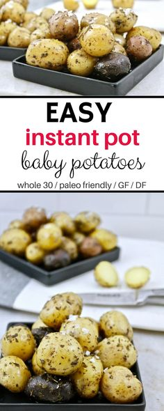 Easy Instant pot baby Potatoes! Done in 25 minutes. Paleo, Whole 30