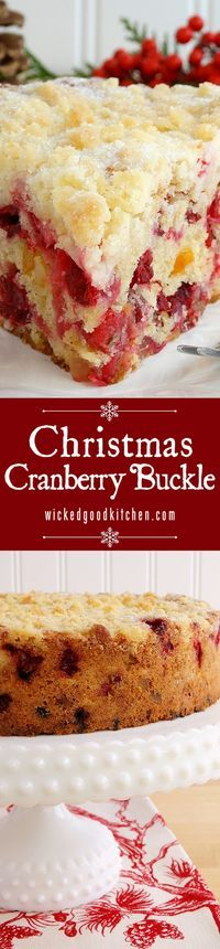 Christmas Cranberry Buckle ~ Scrumptious cake filled with fresh cranberries, candied orange peel and crystallized ginger, mildly spiced with cinnamon and nutmeg, and topped with a sugar cookie streusel. #Thanksgiving #Christmas #Holidays breakfast or brunch!