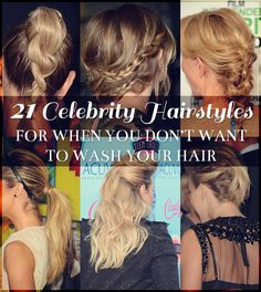 21 Celebrity Hairstyles For When You Can't Wash Your Hair