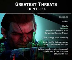 Varric's note on table listing all threats to his life. Oh Varric!