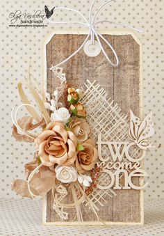 Crafting ideas from Sizzix UK: Two tags by Olga Wedding Anniversary Cards, Wedding Tags, Love Tag, Handmade Tags, Scrapbook Embellishments, Tag Art, Card Tags, Shabby Chic Cards, Artist Trading Cards