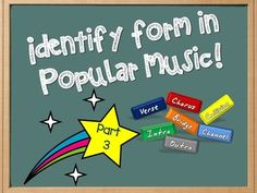 Identify form in pop music PART THREE. Great activity for upper elementary school, 4th and 5th grade. Kids get to listen to their favorite songs while deciphering musical form. Win-win!