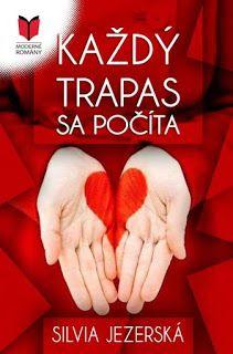 Blog pre milovníkov kníh : Silvia Jezerská - Každý trapas sa počíta