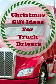 Christmas gifts for truck drivers, gifts for truck drivers, gifts for truck drivers men, trucker gifts, trucker gifts ideas, best gifts for truck drivers, best gifts for truckers