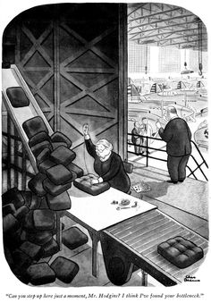 """""""Can you step up here just a moment, Mr. Hodgins? I think I've found your bottleneck."""" from Drawn And Quartered by Charles Addams with a foreword by Boris Karloff published 1942"""