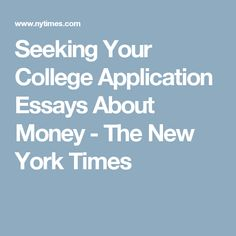 writing college essays for money