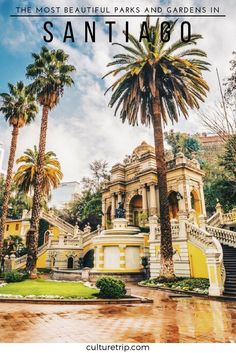 The 10 Most Beautiful Parks and Gardens in Santiago, Chile