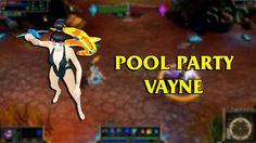 Pool Party Vayne LoL Custom Skin ShowCase