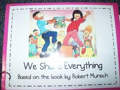 Read the book We Share Everything by Robert Munsch. Have students brainstorm good things to share and bad things to share in kindergarten. Beginning Of The School Year, First Day Of School, Back To School, School Stuff, Starting School, School Kids, Preschool Class, Kindergarten Literacy, Preschool Ideas