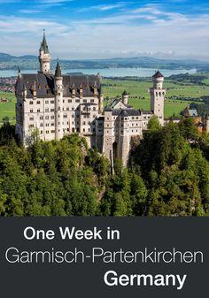 Garmisch-Partenkirchen, Germany. How to spend a week here, visiting Neuschwanstein, Zugspitze, Innsbruck Austria and more.