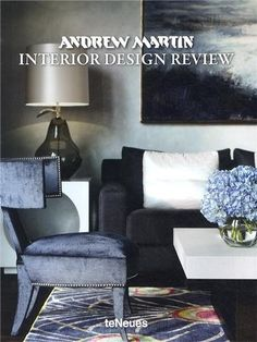 Andrew Martin Interior Design Review Volume 17: Volume 17: Amazon.co.uk: Andrew Martin: Books Beautiful textures and colours!
