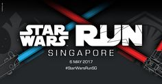Registration for the First STAR WARS RUN in Singapore starts now!