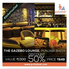 ‪#‎StrikeYourDeal‬ Intoxicate yourself with ‪#‎DooWopAndPop‬, ‪#‎RockAndRoll‬, & more, savoring the taste of your meal and booze at ‪#‎TheGazebo‬,‪#‎PunjabiBagh‬ with exciting deals. Save Rs 651/- on the deal of Rs 1300/- http://goo.gl/NMKUFq