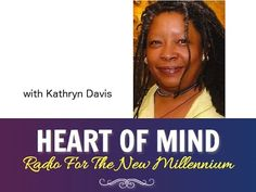 Interview About The Indigo Journals on The Heart of Mind Show with Kathryn Davis