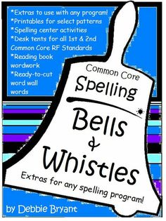 Lots of extra goodies to go with any spelling program. Printables, CCS RF Desk tents, word wall words, and more!