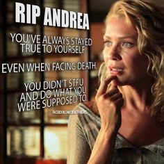 Walking Dead RIP Andrea. Stay true. Lol. Poor Andrea. I wish they had let her rock like her comic book character. But this is hecka funny.