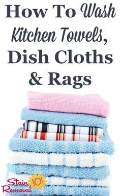 Here& how to care for and wash kitchen towels, dish cloths and other kitchen cleaning rags to make sure they do their job without causing cross-contamination. Deep Cleaning Tips, Household Cleaning Tips, House Cleaning Tips, Diy Cleaning Products, Spring Cleaning, Cleaning Hacks, Kitchen Cleaning, Grout Cleaning, Organized Kitchen