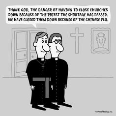 The Danger Of Having To Close Churches Down Because Of The Priest The Shortage Has Passed – Cartoon Theology Christian Cartoons, Christian Humor, Church Humor, Priest, Memes, Jokes, Meme