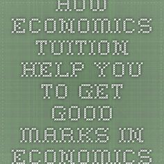 How Economics Tuition Help you to Get Good Marks in Economics