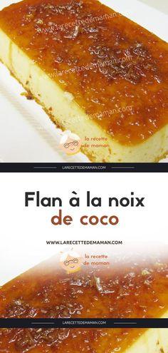 Flan à la noix de coco – La Recette de maman