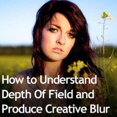 Art How to Understand Depth Of Field and Produce Creative Blur photos-i-love-and-camera-tips Photography Basics, Photography Lessons, Photography Camera, Photography Business, Photography Tutorials, Photography Photos, Digital Photography, What Is Depth, Fotografia Tutorial