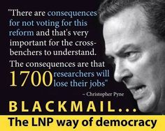 Let's not forget that Pyne openly tried BLACKMAILING the Senate into supporting his uni deregulation bill. #AusPol