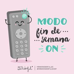 """Modo fin de semana on Mr Wonderful"""