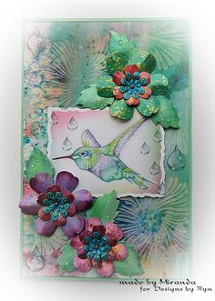 """Mir'acle Art Inspirations: Colour Arte Humingbird card with molding paste background flowers and die cut flowers painted with Twinkling H20s."