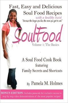 Soul Food: Volume 1: the Basics
