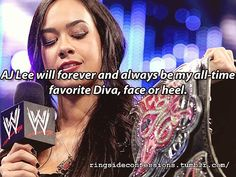 AJ Lee WWE - AJ Lee will forever and always be my all time favorite Diva, face or heel.