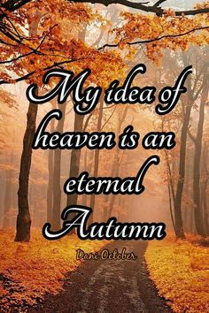 *My Idea of Heaven is an Eternal Autumn Autumn Day, Autumn Leaves, Fall Winter, Soft Autumn, Foto Gif, October Country, Autumn Scenes, All Nature, Autumn Nature