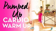Pumped Up Cardio Warm Up! (Easy, fun, at home workout)