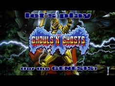 Let's Play Ghouls 'n Ghosts for the Sega Genesis