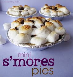 Mini S'mores pies --- these are really good