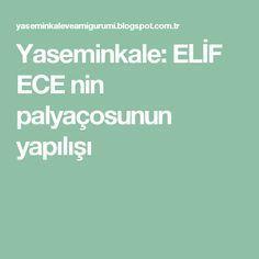 Yaseminkale: ELİF ECE nin palyaçosunun yapılışı