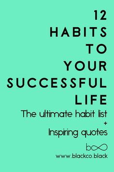 12 Habits to a Successful life
