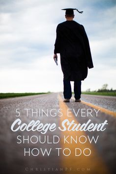 5 things every college student should know how to do before they graduate!
