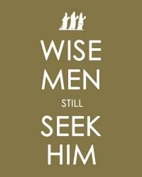 Wise Men Still Seek Him (great idea to make for a Christmas decoration using my Silhouette and vinyl)