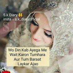 In sha Allah very soon Shyari Quotes, Bride Quotes, Poetry Quotes, Hindi Quotes, Woman Quotes, Quotations, Funny Quotes, Love Quates, True Love