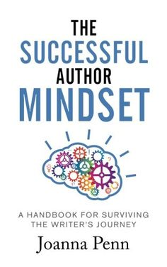 The Successful Author Mindset: A Handbook for Surviving the Writer's Journey    #amwriting #writinglife #writerslife #writers (Sponsored)