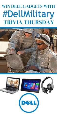 Get in to #Win #Dell Gadgets! #DellMilitary #giveaway #sweeps VALID UNTIL DEC 3