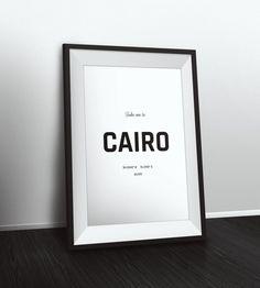 Take me to Cairo coordinates, Cairo decor, Typographic Print, Latitude Longitude Art, Printable Poster, Wall Art, Printable Quote by PetruCreatives on Etsy