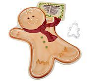 Temp-tations Gingerbread Platter with Cookie Cutter - H200672.  This is ceramic and a nice display or gift size.