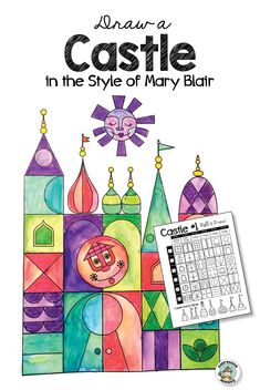 Castle Drawing in the Style of Mary Blair Create a fantasy castle drawing in the style of Mary Blair Mary Blair, Art Sub Plans, Castle Drawing, 2nd Grade Art, Jr Art, Disney Artists, Art Lessons Elementary, Art Education Lessons, Art Worksheets
