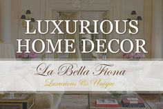 Luxurious home decor items to indulge the senses and bring sophisticated style to your home or office. Find beautiful artwork, pillows and throws to keep you cozy and warm, unique decorative objects, and lovely one-of-a-kind home accents to elevate your life. See more at labellafiona.com