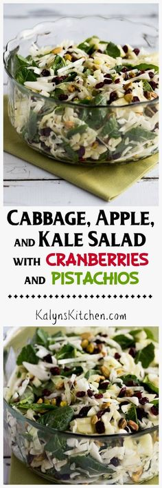Cabbage, Apple, and Kale Salad with Cranberries and Pistachios is a healthy holiday salad that's still festive and colorful. And this is delicious too!  [found on KalynsKitchen.com]