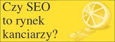 Infografika: Czy polskie SEO to rynek kanciarzy?  http://sprawnymarketing.pl/artykuly/polski-rynek-seo/#