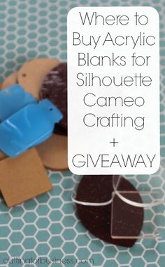Where to Buy Acrylic Blanks for Your Silhouette Business + GIVEAWAY by cuttingforbusiness.com