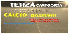 CAPITAN FUTURO: RISULTATI TERZA CATEGORIA TOSCANA NORD 07/03 LU, M...