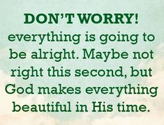 Good Prayers, Wisdom Books, In His Time, Daily Reminder, Quotes About God, Lessons Learned, No Worries, Best Quotes, Guy